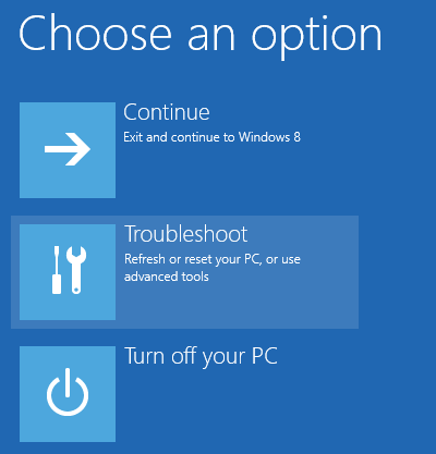 Windows 8 Advanced Startup Troubleshoot