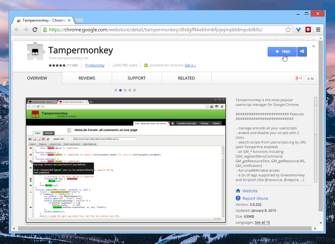 Download Tampermonkey from the Chrome Web Store