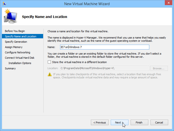 Specify the Name and Location of the Virtual Machine