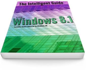 The Intelligent Guide to Using Windows 8.1